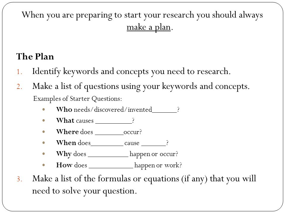 Step 2: Research your Question and Step 3: Form a Hypothesis - ppt ...