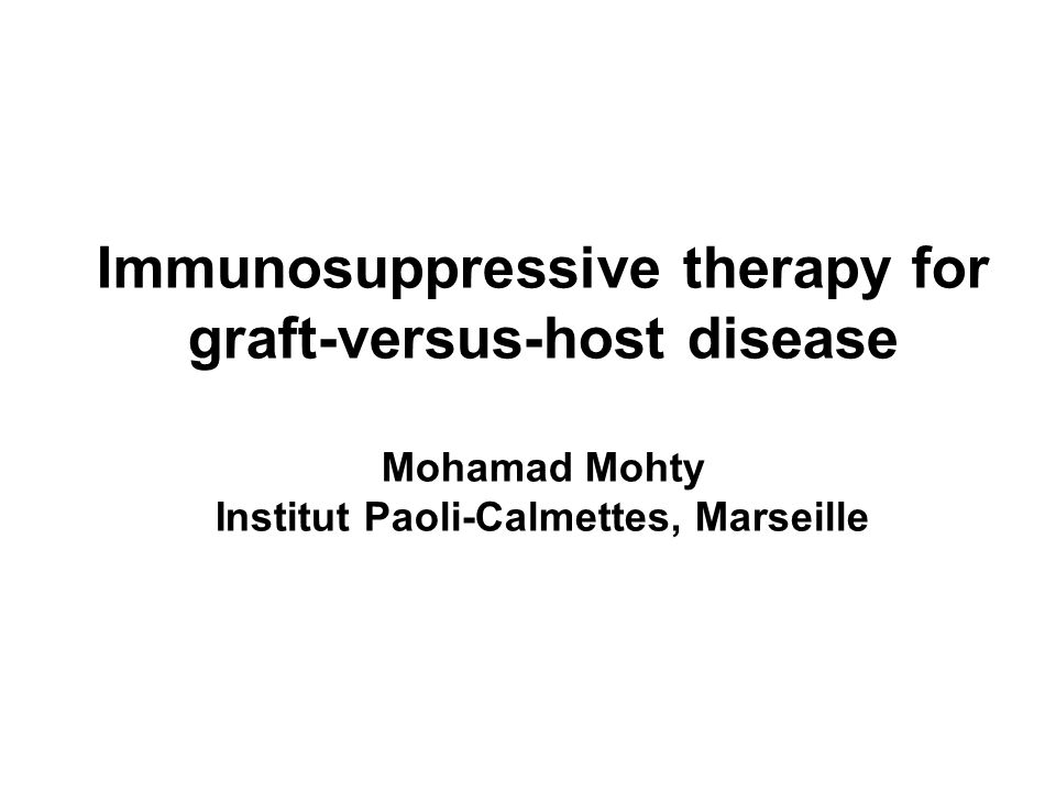 Immunosuppressive therapy for graft-versus-host disease