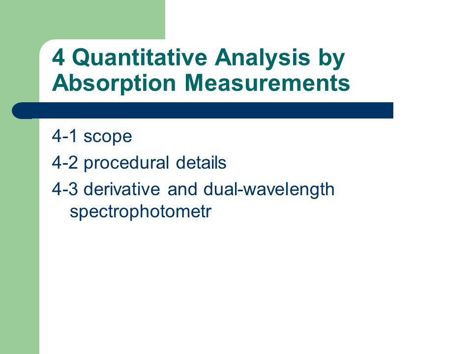 4 Quantitative Analysis by Absorption Measurements