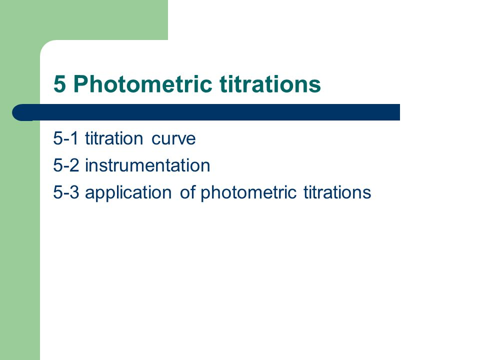 5 Photometric titrations