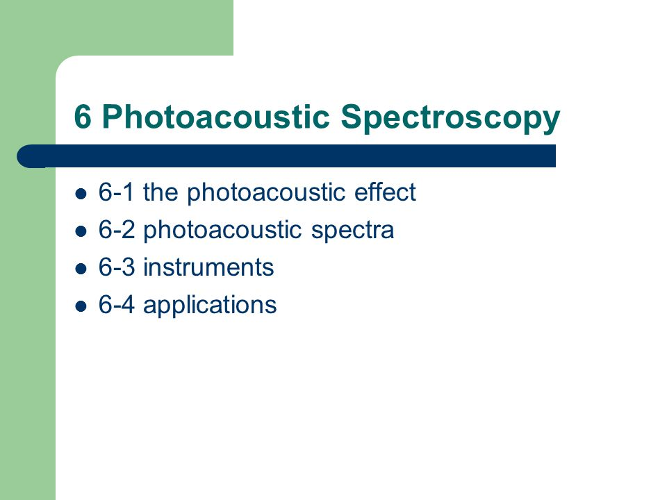 6 Photoacoustic Spectroscopy