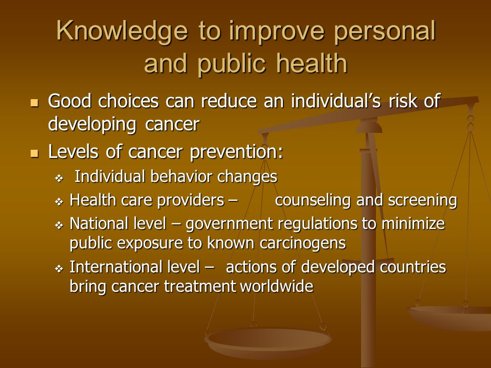 Knowledge to improve personal and public health
