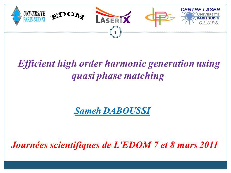 Efficient high order harmonic generation using quasi phase matching