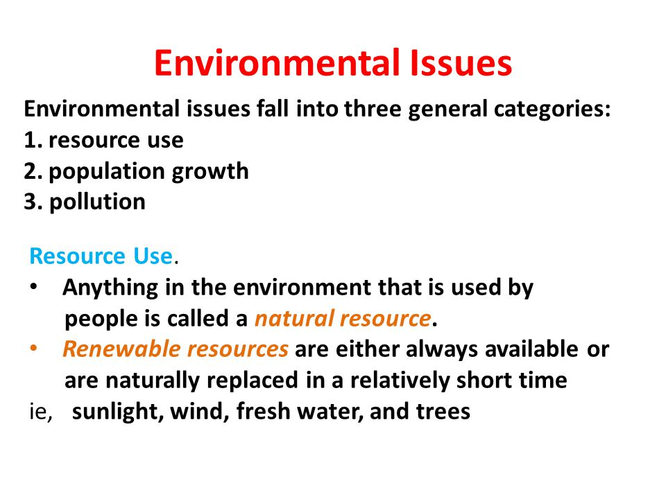 consumption as an environmental issue Fossil fuel consumption and the environment energy consumption three of the major environmental problems caused by.