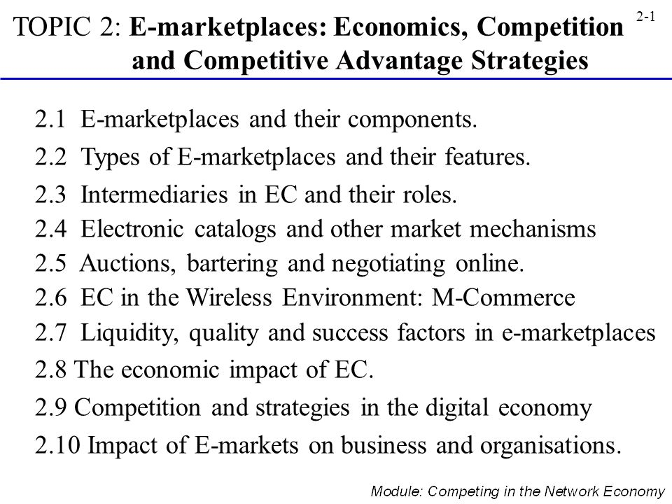 TOPIC 2: E-marketplaces: Economics, Competition and Competitive Advantage Strategies