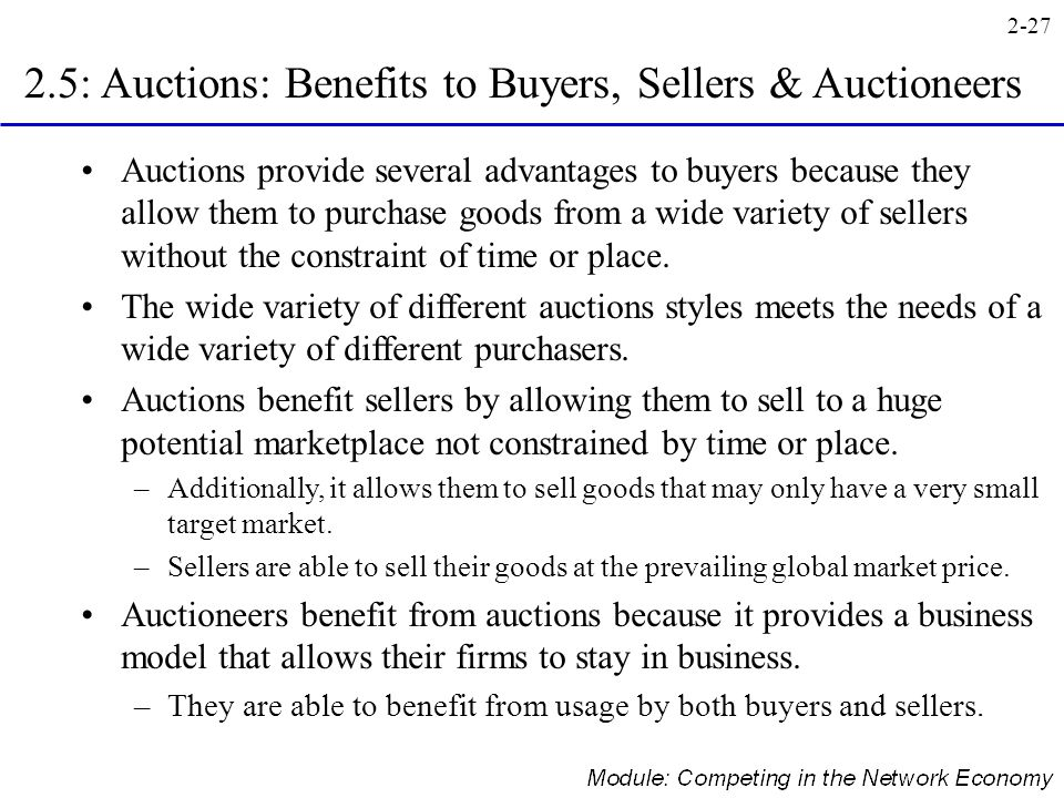 2.5: Auctions: Benefits to Buyers, Sellers & Auctioneers