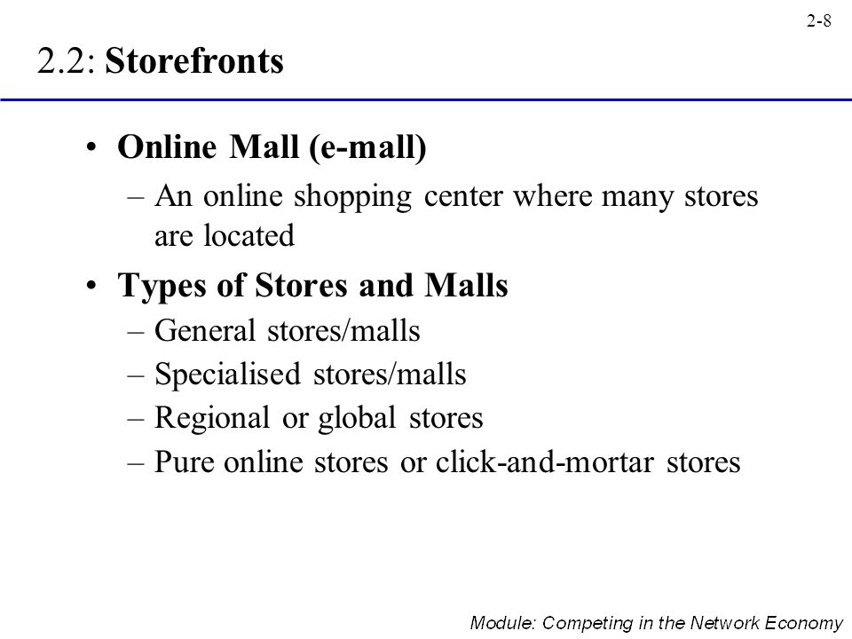 2.2: Storefronts Online Mall (e-mall) Types of Stores and Malls