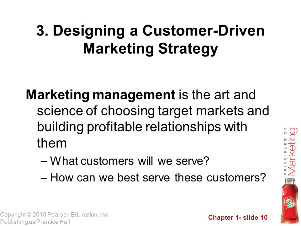 3. Designing a Customer-Driven Marketing Strategy