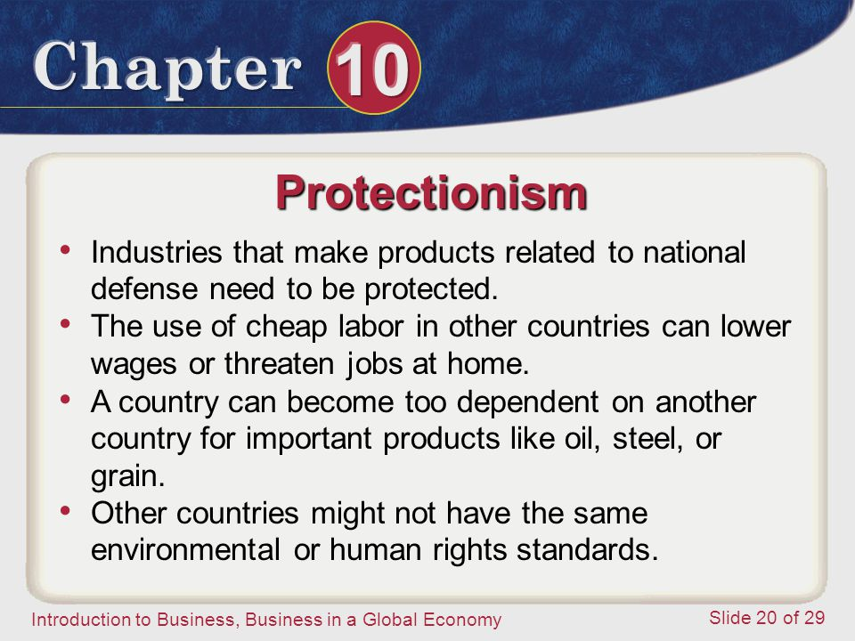 Protectionism Industries that make products related to national defense need to be protected.