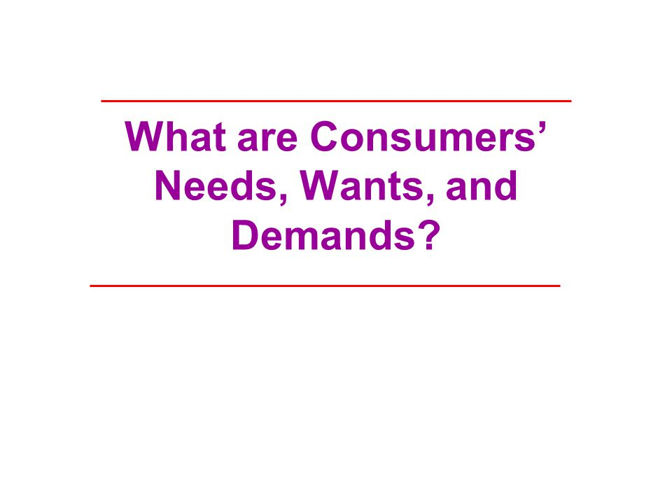 needs wants demands marketing Most basic concept of fundamental marketing is that of human needs, wants, and demands human needs are states of felt deprivation marketers did not create these needs they are a primary part of the human makeup.