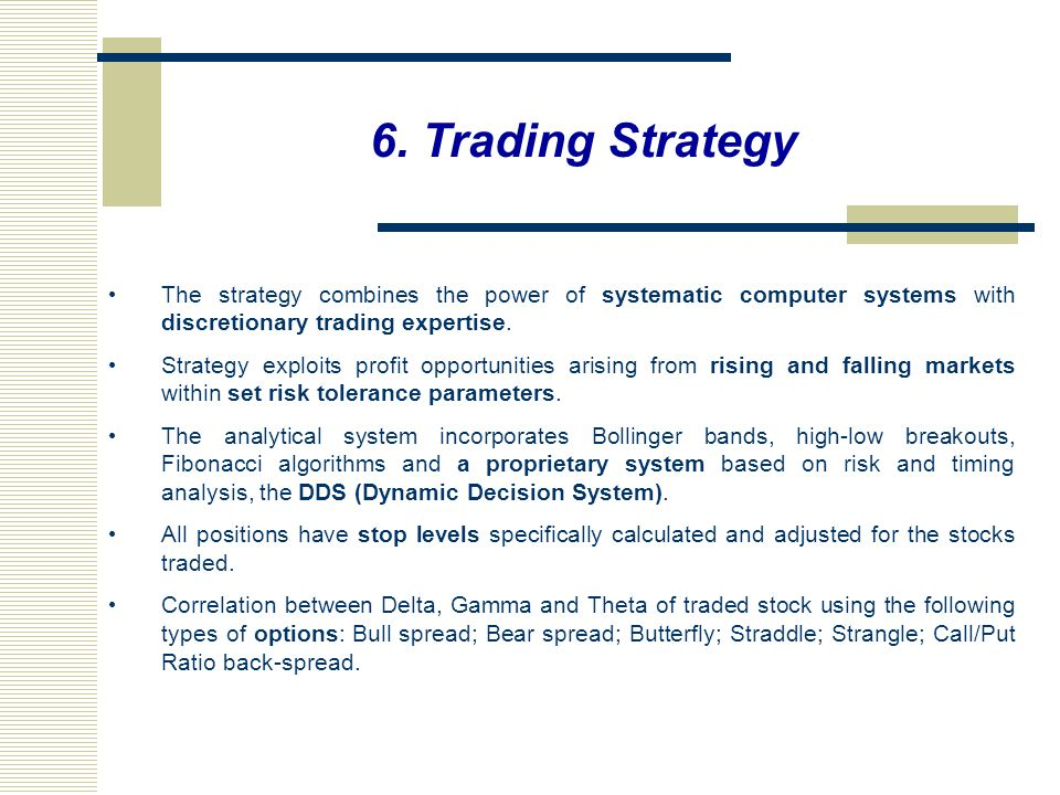 Discretionary trading strategies