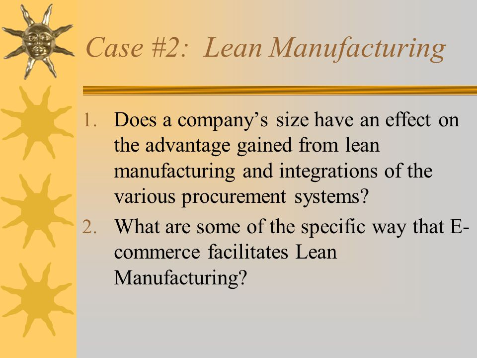 Case #2: Lean Manufacturing