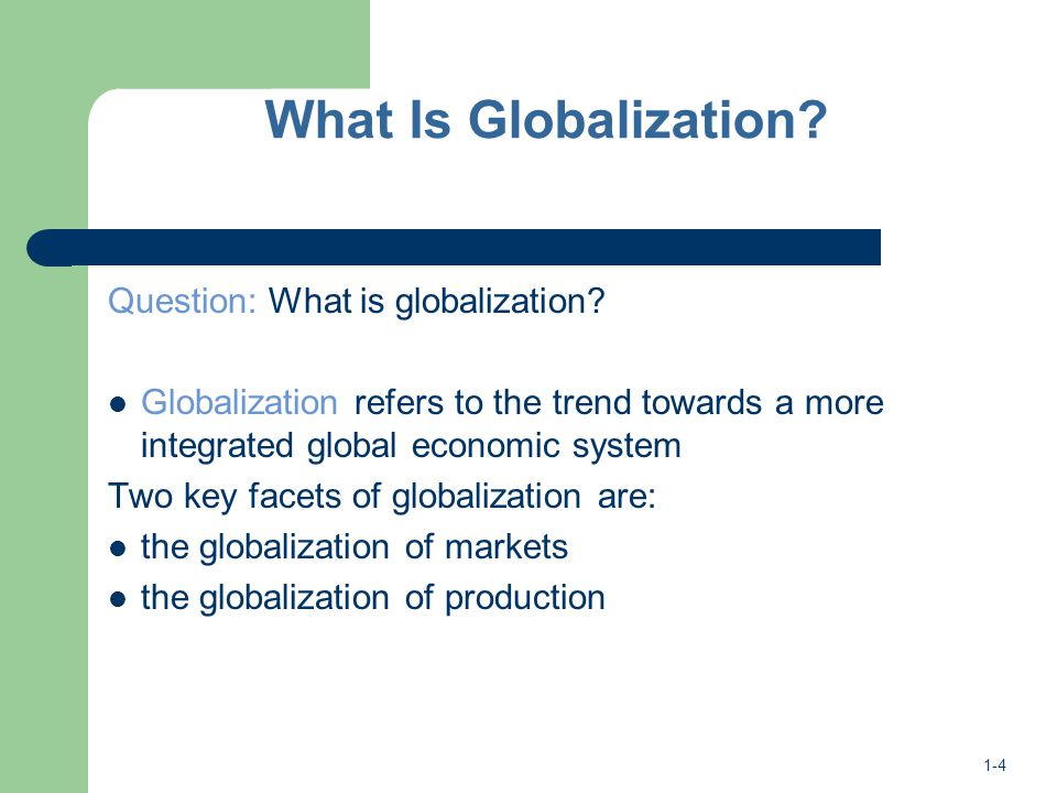 chapter summary globalization Read chapter front matter: globalization is by no means a new phenomenon transcontinental trade and the movement of people date back at least 2,000 years.