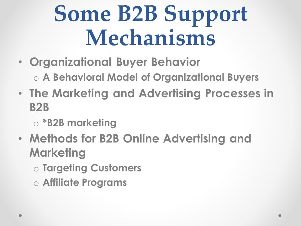 Some B2B Support Mechanisms