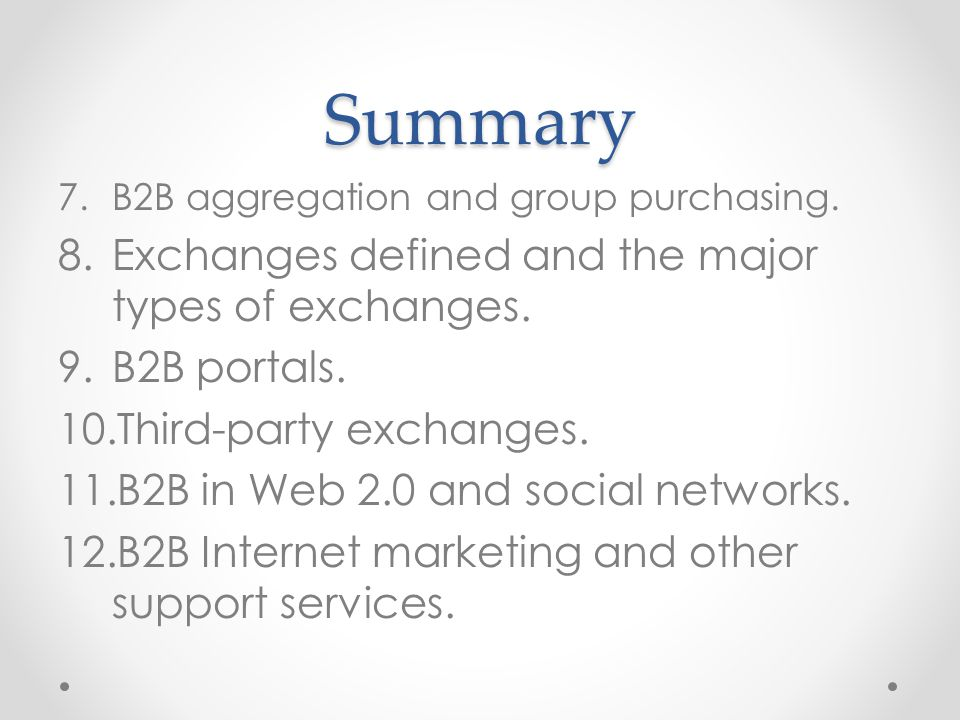 Summary Exchanges defined and the major types of exchanges.