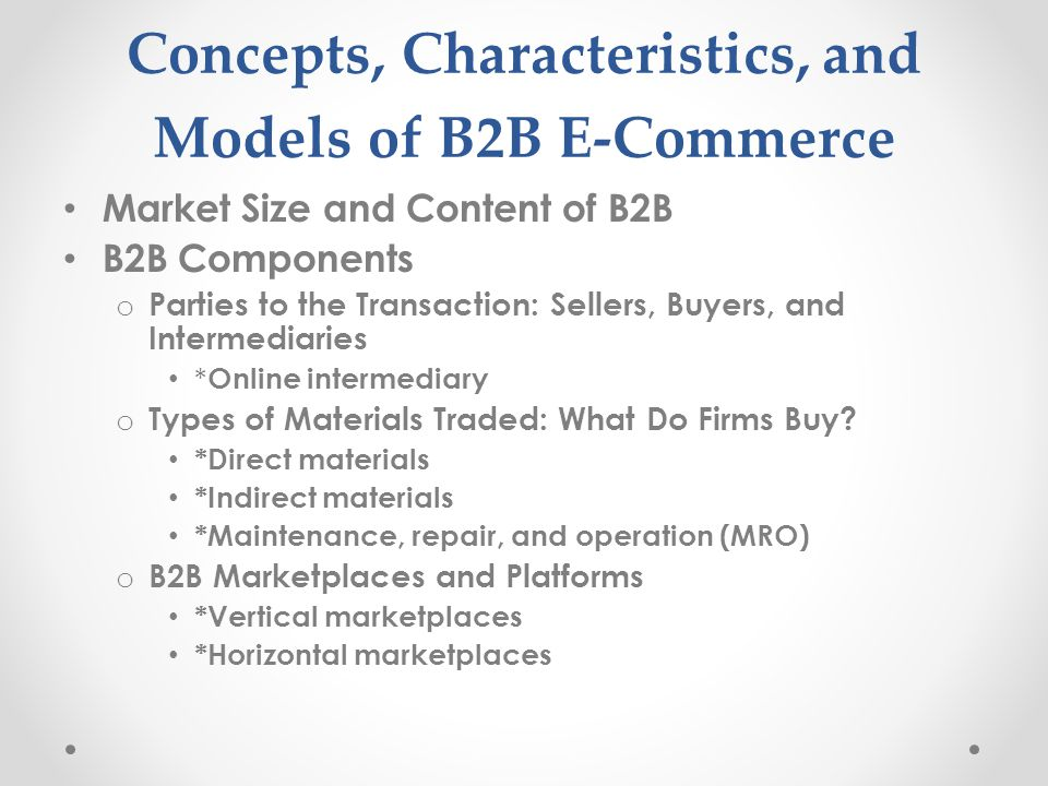Concepts, Characteristics, and Models of B2B E-Commerce