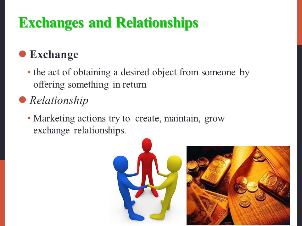 Exchanges and Relationships