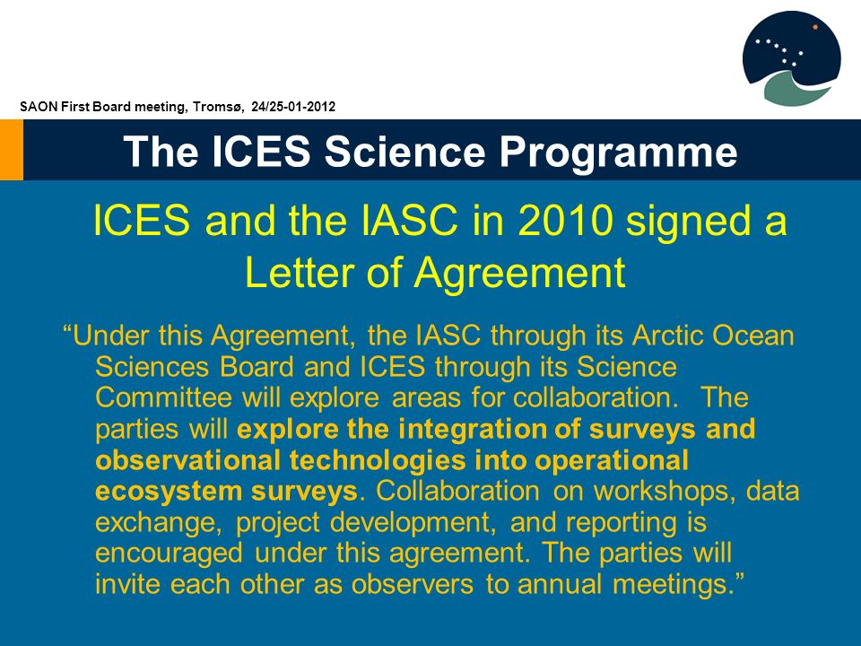 ICES and the IASC in 2010 signed a Letter of Agreement