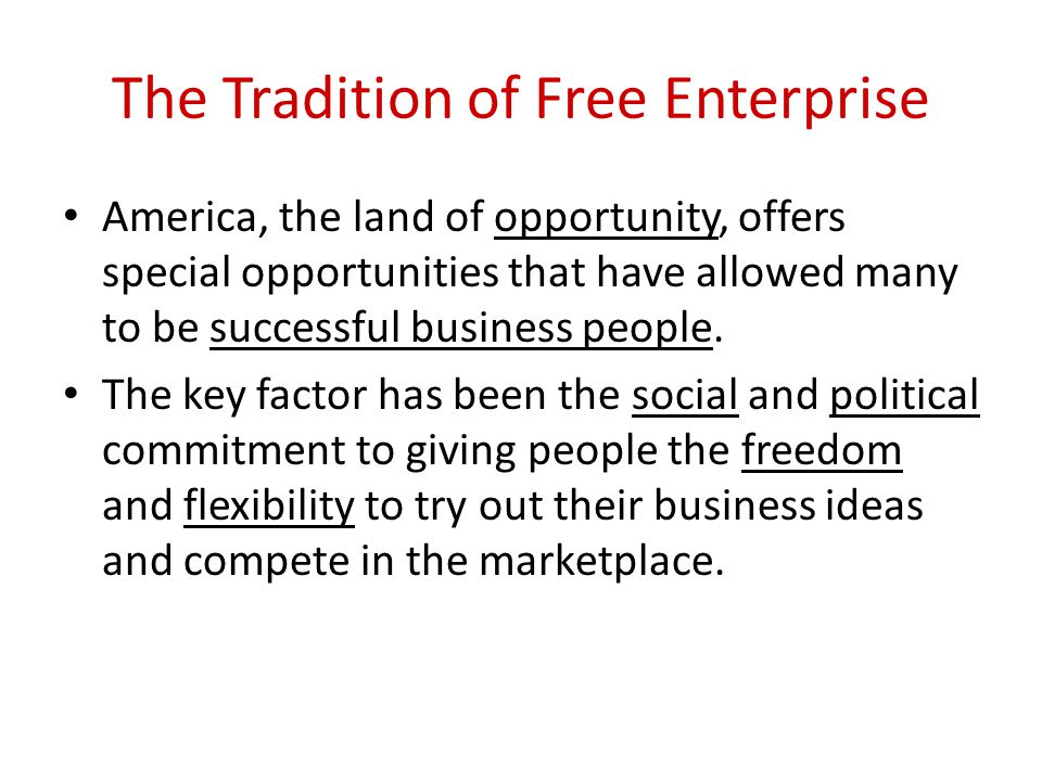The Tradition of Free Enterprise