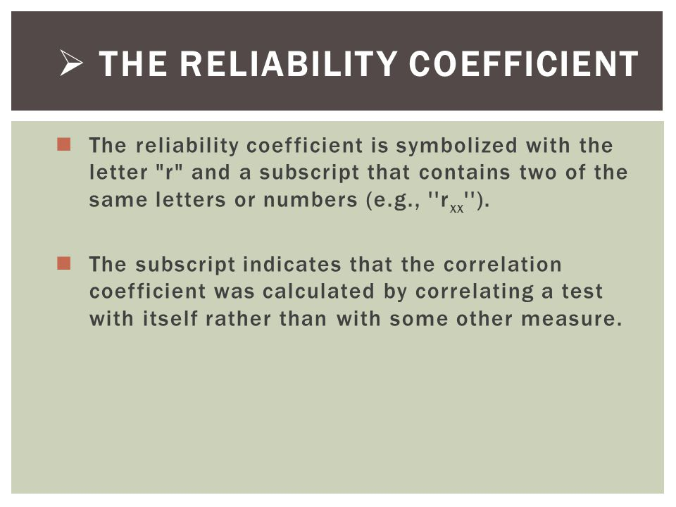 The Reliability Coefficient
