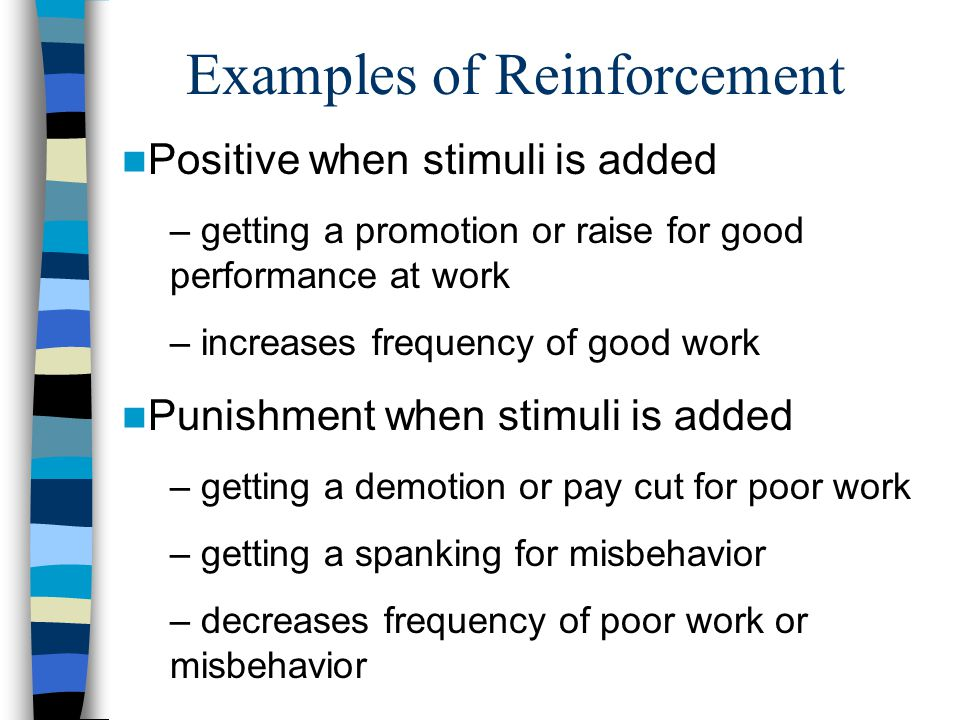Examples of Reinforcement