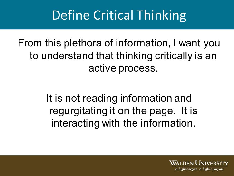"critical thinking the actively sick essay Defined critical thinking in his essay ""critical thinking: what it is and why it counts,"" facione thinking is an active process valuable in learning."