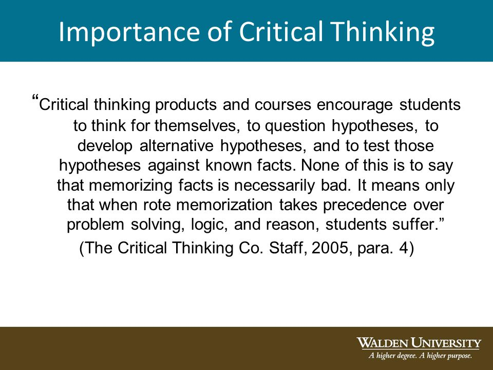 essay about the importance of critical thinking Free essay: this action research paper addresses the importance of critical thinking skills rather than memorization in teaching for historical.