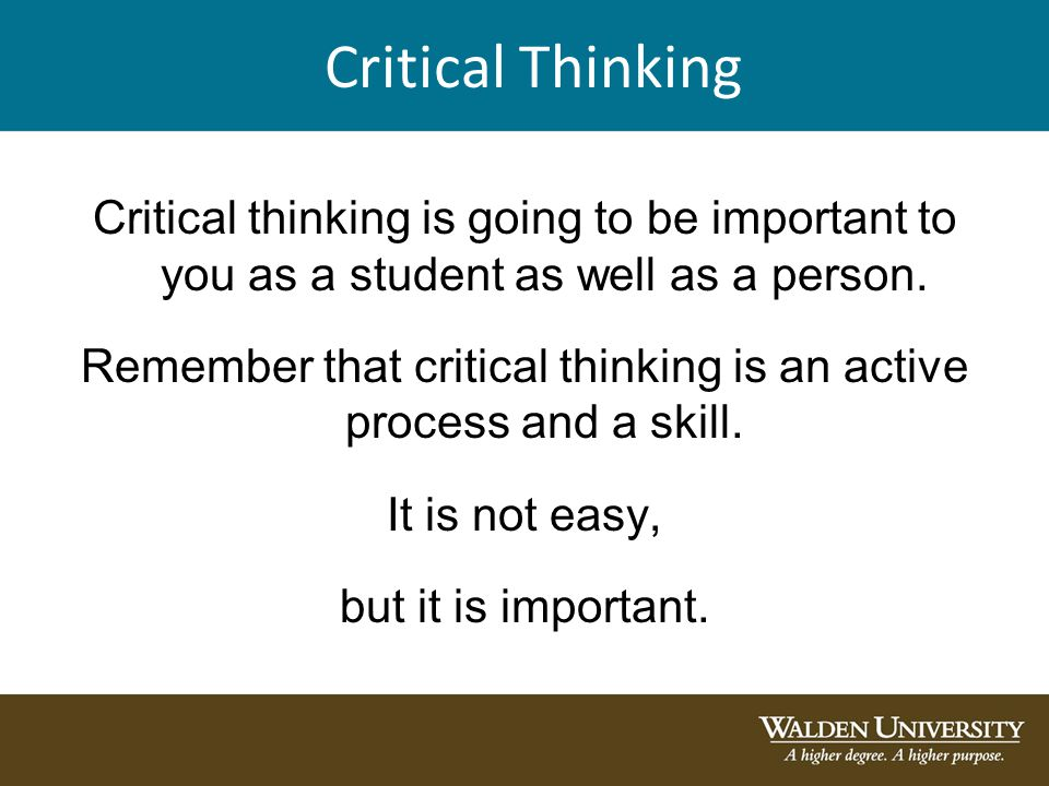 critical thinking assignments Critical thinking order description critical thinking in this discussion forum, you will examine your critical thinking, inquiring, and communication skills as they relate to the subject of.