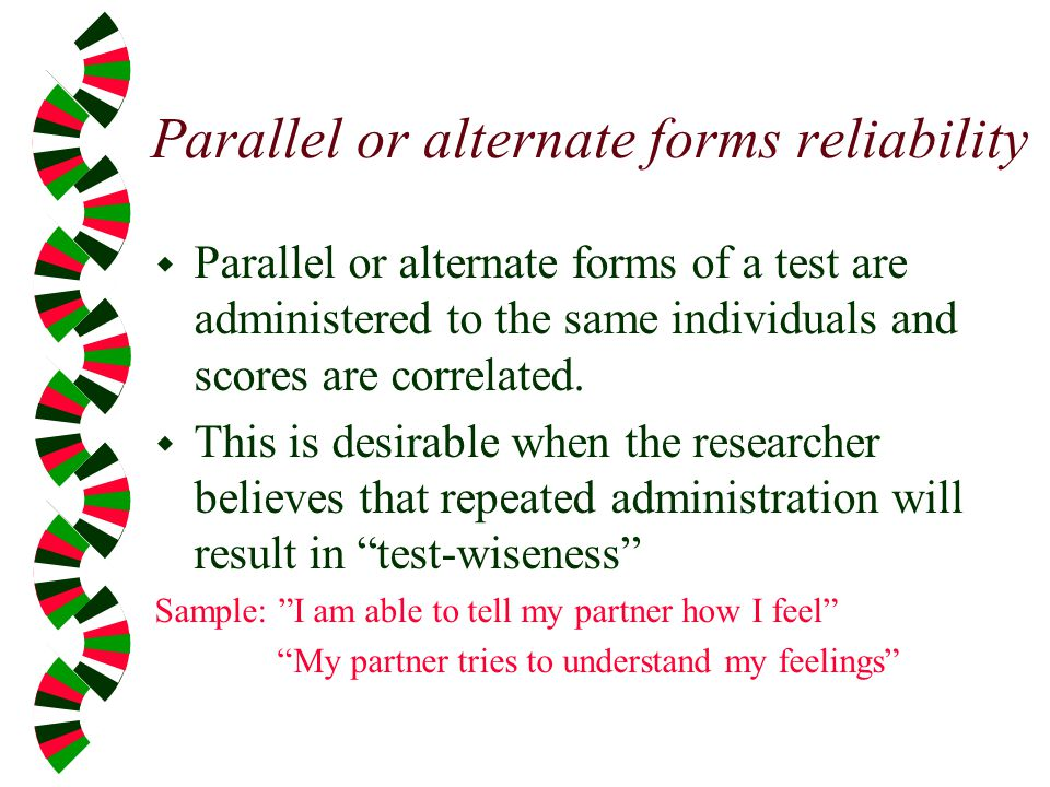 Parallel or alternate forms reliability