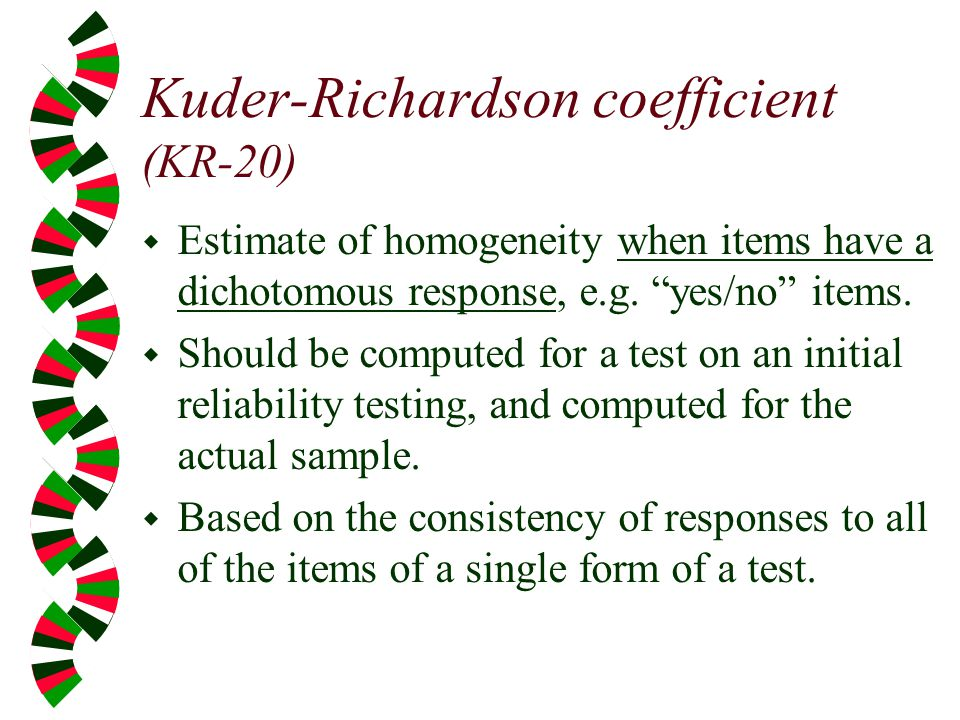 Kuder-Richardson coefficient (KR-20)