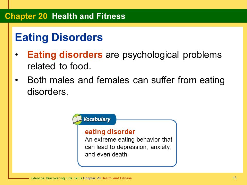 Eating Disorders Eating disorders are psychological problems related to food. Both males and females can suffer from eating disorders.