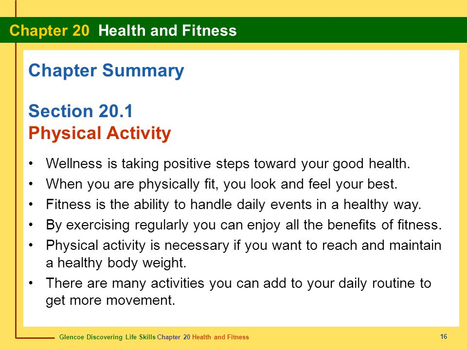 Chapter Summary Section 20.1 Physical Activity