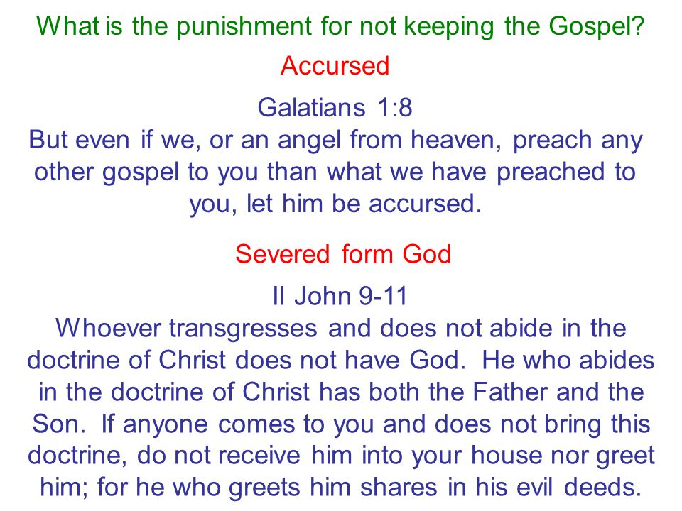 What is the punishment for not keeping the Gospel