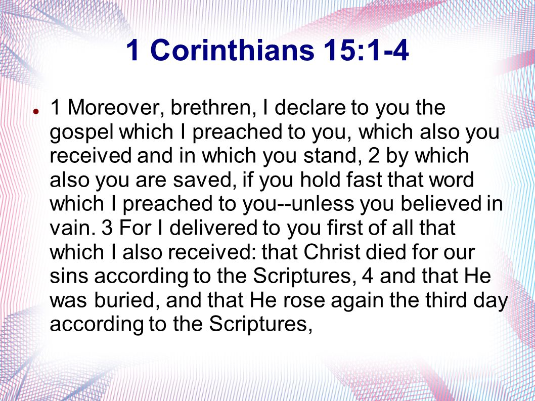 1 corinthian 15 essay [7:1–40] paul now begins to answer questions addressed to him by the corinthians (1 cor 7:1 1 mc 1:15 / acts 15:1.
