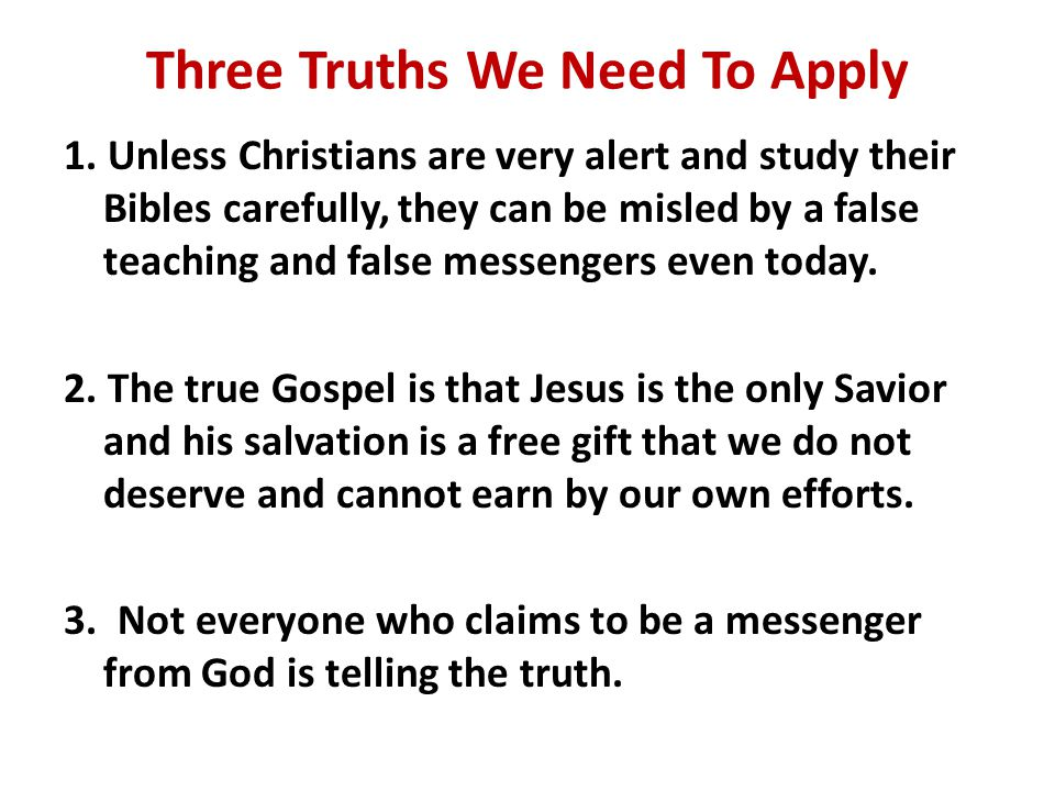 Three Truths We Need To Apply