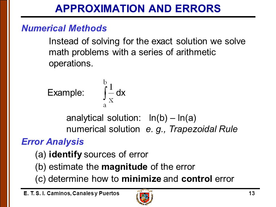 APPROXIMATION AND ERRORS