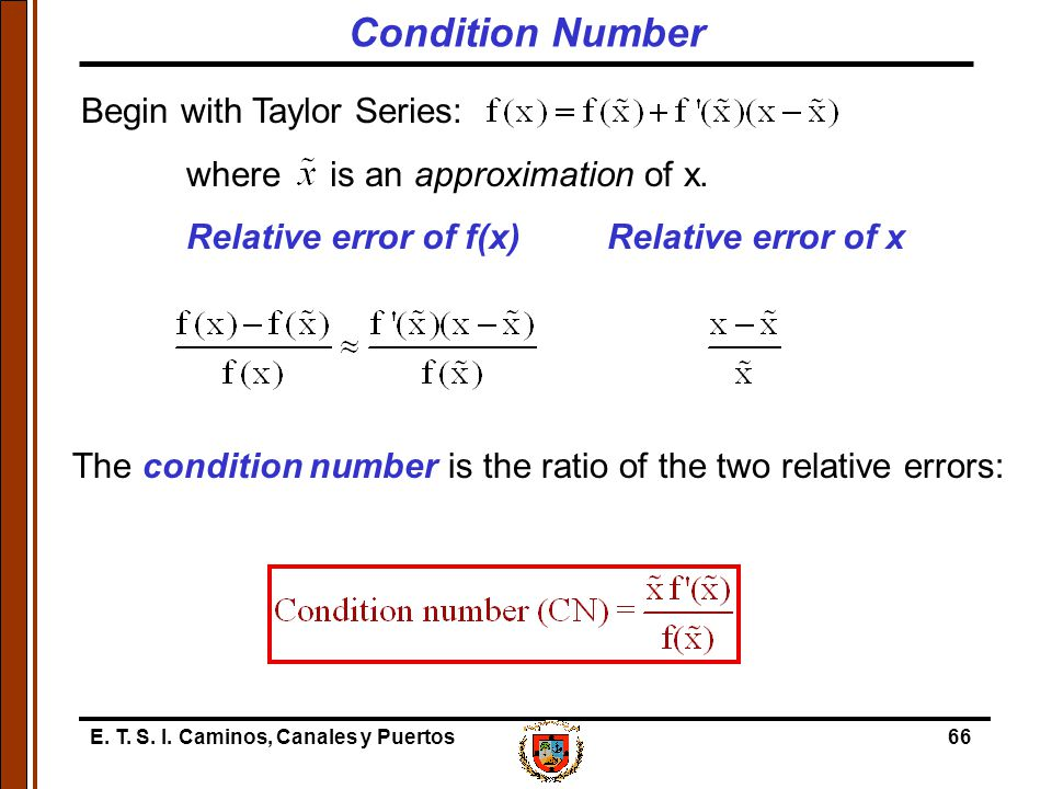 Condition Number Begin with Taylor Series: