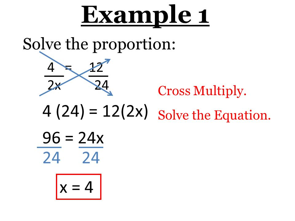Proportion Example] 3 6 Solve Proportions Using Cross Products Ppt ...