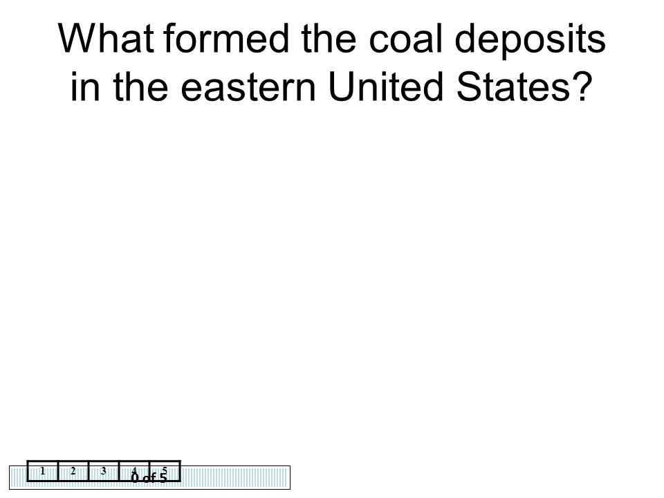 What formed the coal deposits in the eastern United States