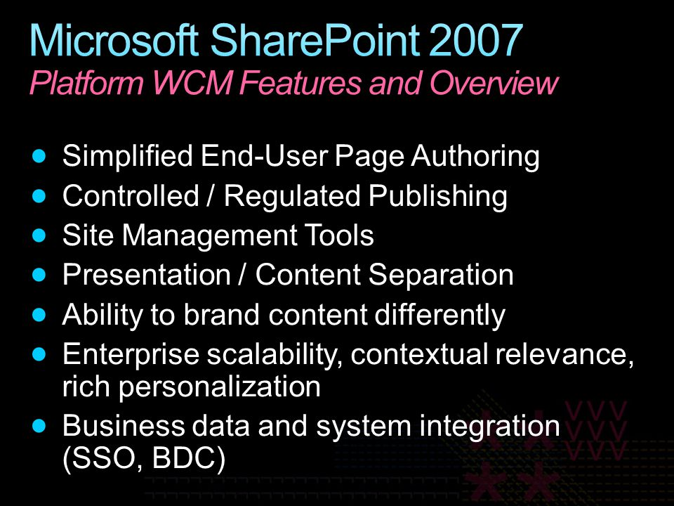 Microsoft SharePoint 2007 Platform WCM Features and Overview