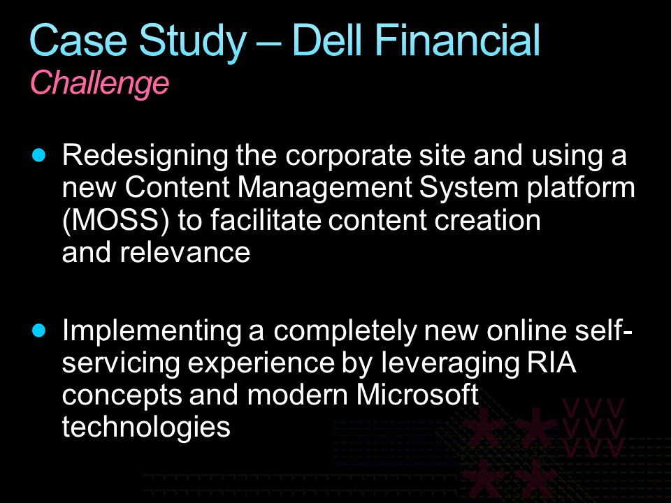 Case Study – Dell Financial Challenge