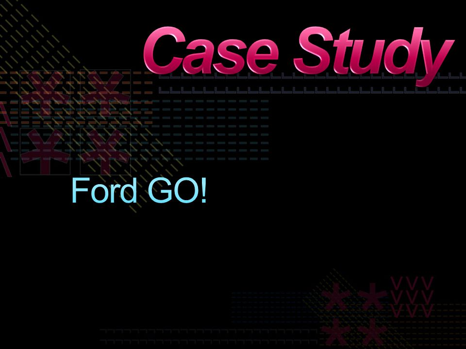 Case Study Ford GO!