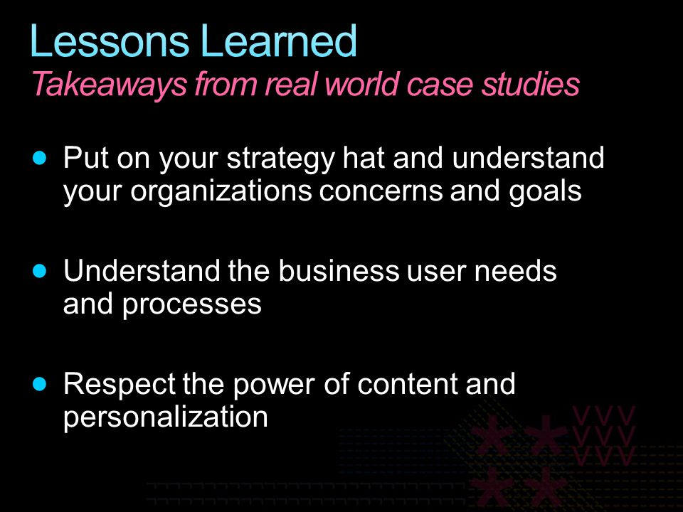 Lessons Learned Takeaways from real world case studies