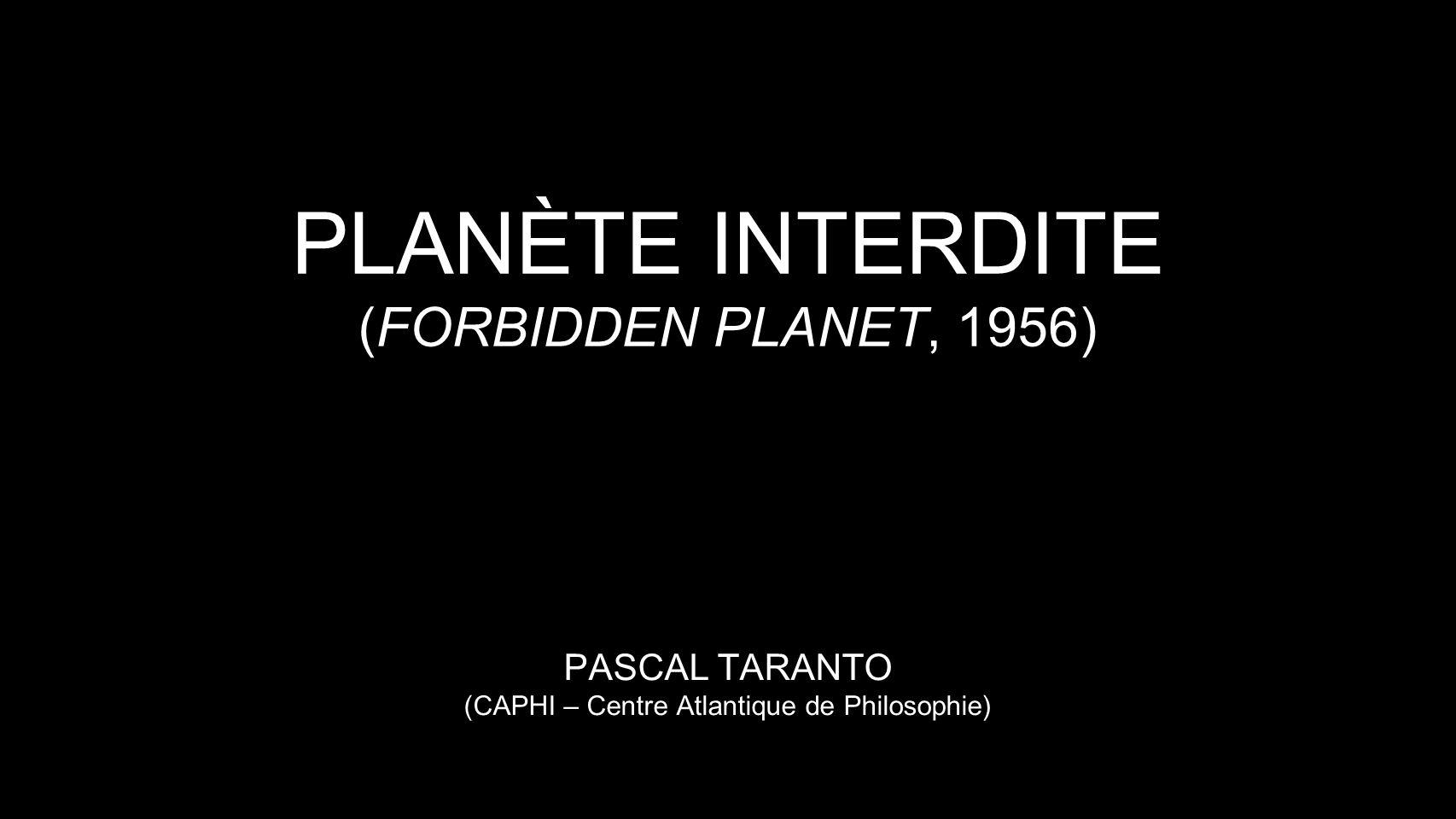 PLANÈTE INTERDITE (FORBIDDEN PLANET, 1956)
