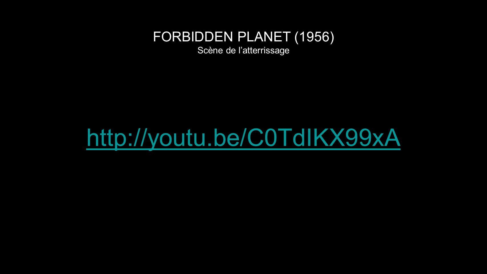 FORBIDDEN PLANET (1956) Scène de l'atterrissage