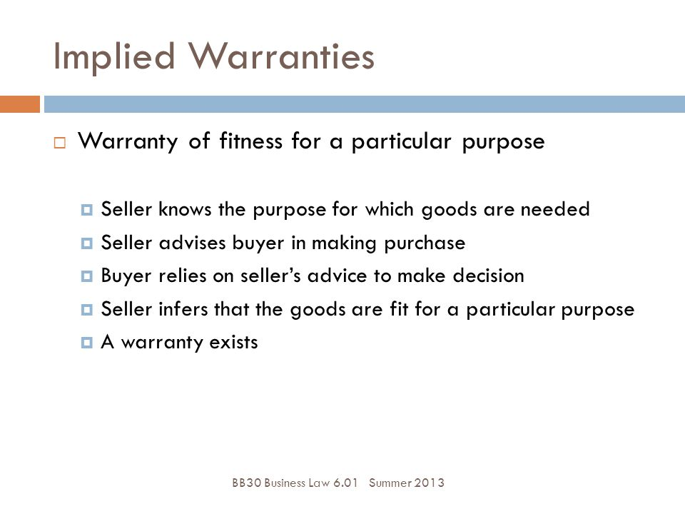 Implied Warranties Warranty of fitness for a particular purpose