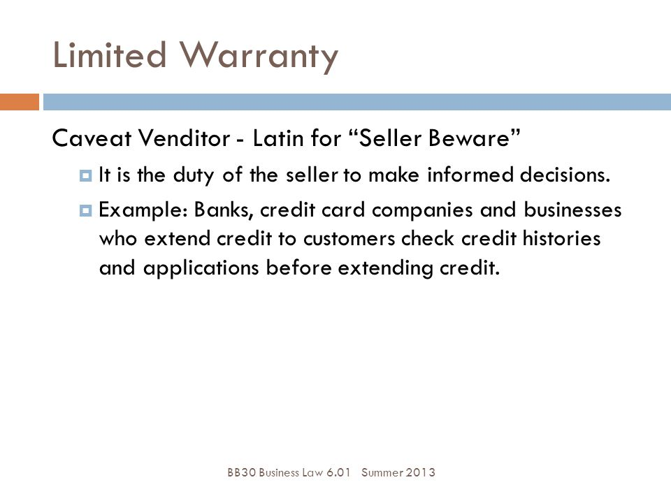 Limited Warranty Caveat Venditor - Latin for Seller Beware