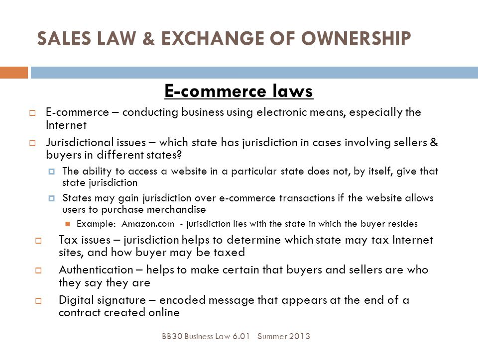 SALES LAW & EXCHANGE OF OWNERSHIP