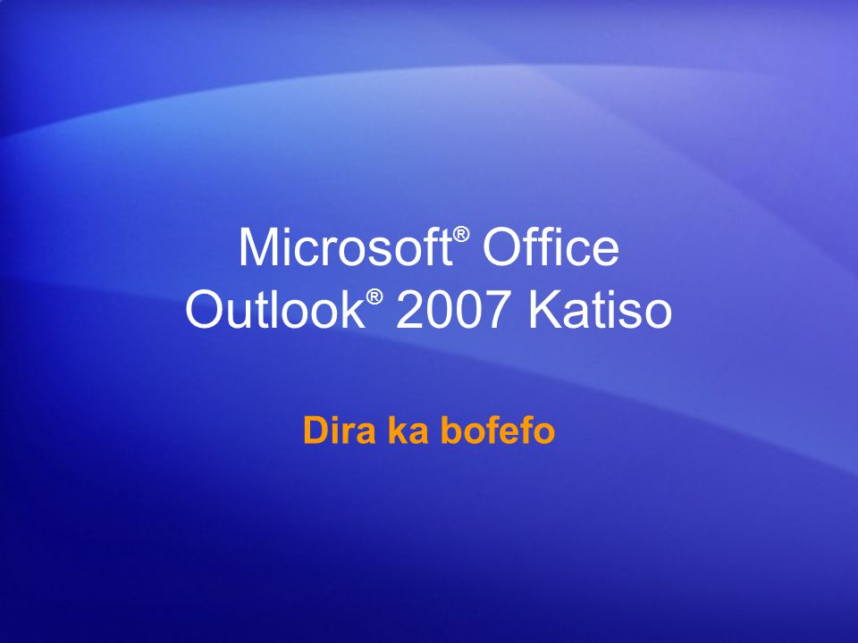 Microsoft® Office Outlook® 2007 Katiso