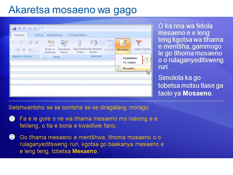 Akaretsa mosaeno wa gago